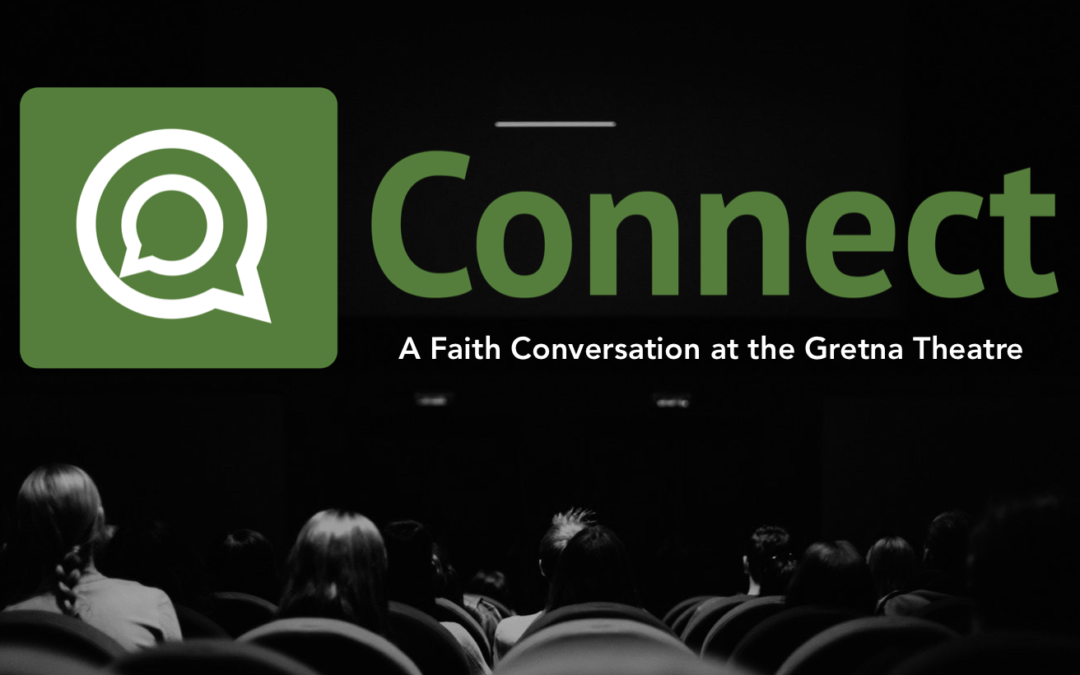 Connect: A Faith Q&A (Gretna Theatre)