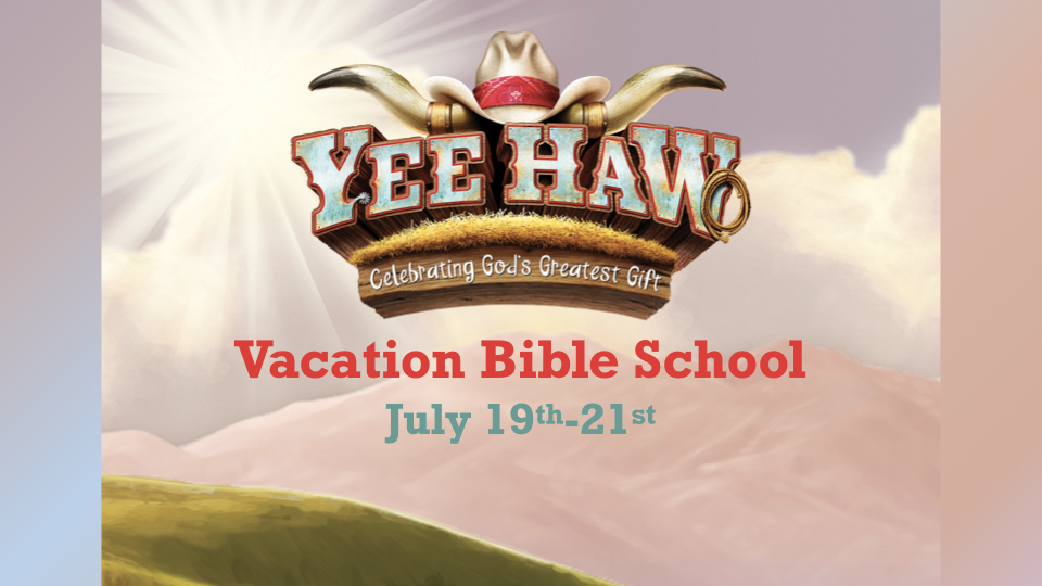 Vacation Bible School: Yee-Haw!