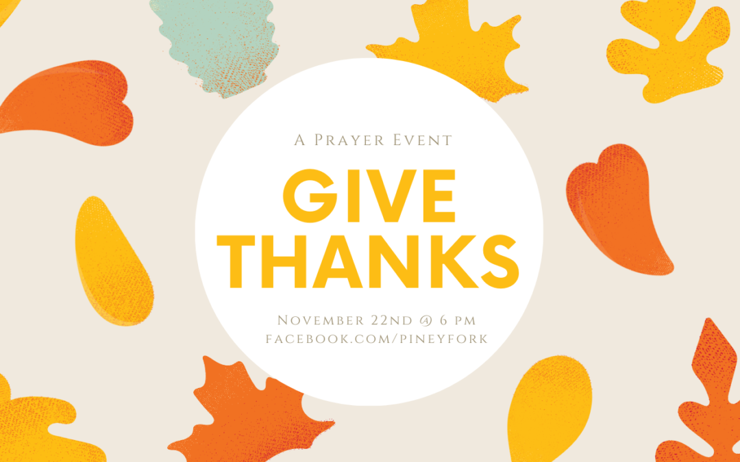 Give Thanks: A Thanksgiving Prayer Event